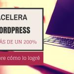 Cómo acelerar WordPress en más de un 200% con 5 plugins imprescindibles
