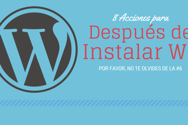 después de instalar wordpress