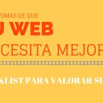 Mejorar tu página web: 21 síntomas de que tu web necesita un cambio