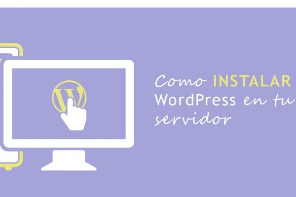 Portada guía para instalar WordPress correctamente en servidor externo