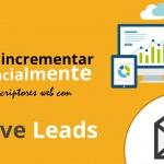 Cómo incrementar exponencialmente tus suscriptores web con Thrive Leads [Caso Práctico]
