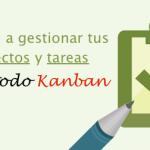 El método Kanban: gestión de proyectos y tareas para equipos
