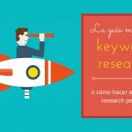 ¿Cómo hacer el keyword research perfecto?