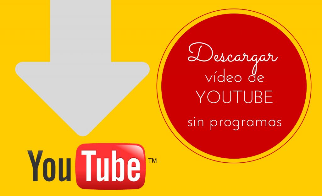 Cómo Descargar Vídeos Y Audio De Youtube Sin Programas Y En 5 Segundos Iberzal