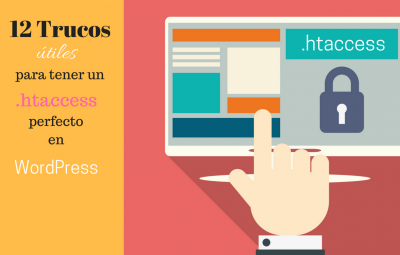 Configuración perfecta de htaccess para WordPress